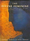 The Divine Feminine by Ann Baring